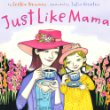 Just Like Mama - Books For Children