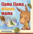 Llama Llama Misses Mama - Books for Children